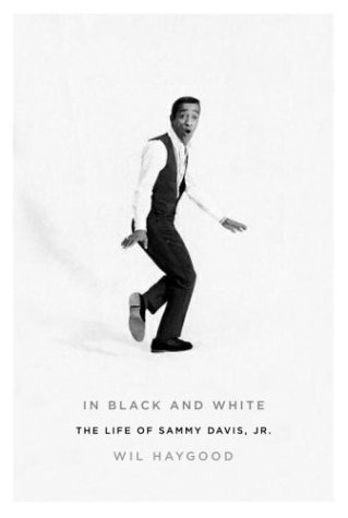 Books : In Black and White: The Life of Sammy Davis, Jr.