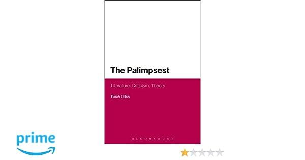 Amazon the palimpsest literature criticism theory amazon the palimpsest literature criticism theory 9781472528360 sarah dillon books fandeluxe Images