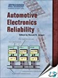 Automotive Electronics Reliability, , 0768006848