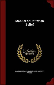 Book Manual of Unitarian Belief