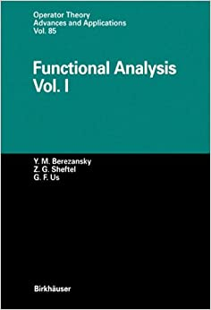 Book Functional Analysis: Vol. I: 1 (Operator Theory: Advances and Applications)