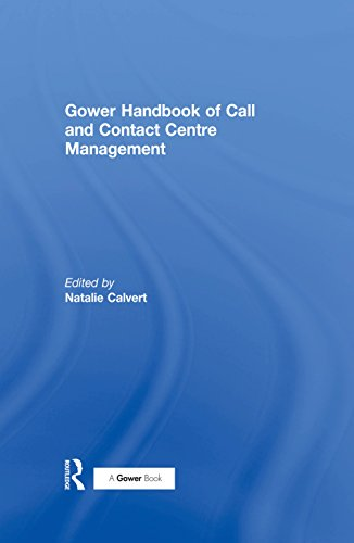 Business Contacts Handbook (Gower Handbook of Call and Contact Centre Management)