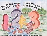 The Teddy Bear Number Book - Los Numeros con los Ositos, Margaret K. Garaway, 0963885138