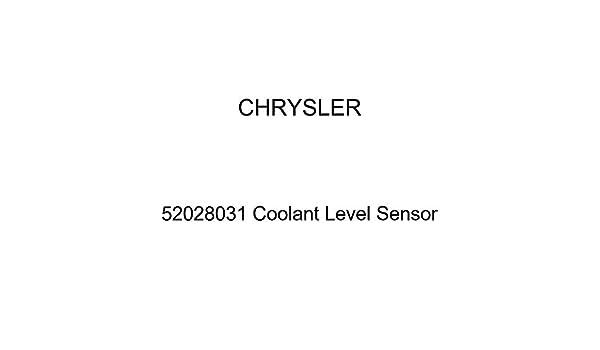 Genuine Chrysler 52028031 Coolant Level Sensor