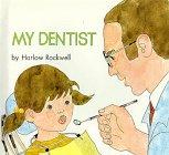My Dentist, Harlow Rockwell, 0688800114