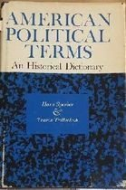 American Political Terms an Historical Dictionary