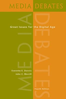Media Debates: Great Issues for the Digital Age (with InfoTrac®)