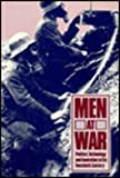 Men at War : Politics, Technology, and Innovation in the Twentieth Century, Travers, Timothy and Archer, Christon I., 0913750468