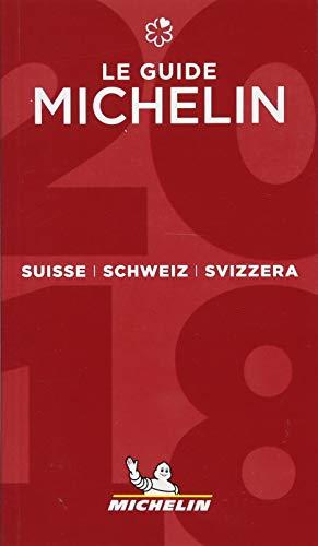 Suisse Schweiz Svizzera - the guide MICHELIN 2018 2018 (Michelin Hotel & Restaurant Guides)...