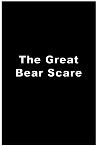 Great Bear Scare