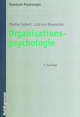 Organisationspsychologie: Person und Organisation