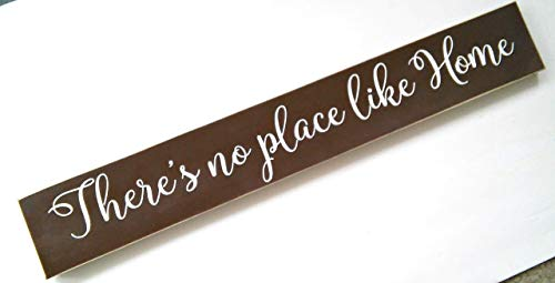 There's No Place Like Home Wooden Sign Hand Painted Brown and White Made In USA