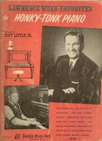 (Lawrence Welk Favorites for Honky-Tonk Piano )