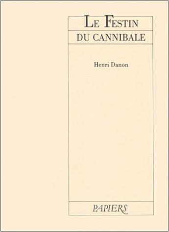 Télécharger en ligne Le festin du cannibale pdf