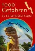 Dino-Alarm!!! (1000 Gefahren, Band 18)