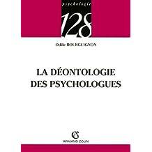 DÉONTOLOGIE DES PSYCHOLOGUES (LA)