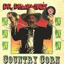 Dr Demento's Country Corn -