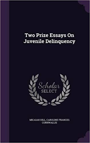 Amazoncom Two Prize Essays On Juvenile Delinquency   Amazoncom Two Prize Essays On Juvenile Delinquency   Micaiah Hill Caroline Frances Cornwallis Books