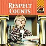 img - for Respect Counts (Character Counts) book / textbook / text book