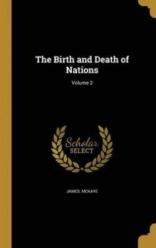 Download The Birth and Death of Nations; Volume 2 ebook