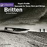 Benjamin Britten: Noye's Fludde Op. 59 / Serenade Op. 31 For Tenor, Horn & Strings