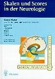 Skalen und Scores in der Neurologie: Quantifizierung neurologischer Defizite in Forschung und Praxis
