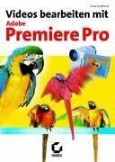 Videos bearbeiten mit Adobe Premiere