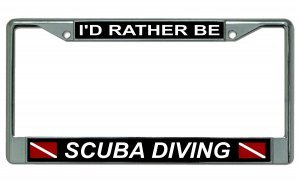 (I'd Rather Be Scuba Diving Dive Flag Chrome License Plate Frame)