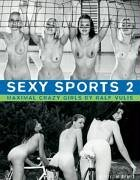 Sexy Sports: No. 2: Maximal Crazy Girls (German, English, French And Italian Edition)