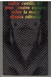 Cuatro ensayos sobre la mujer (El Libro de bolsillo ; 340 : Seccion Humanidades) (Spanish Edition)