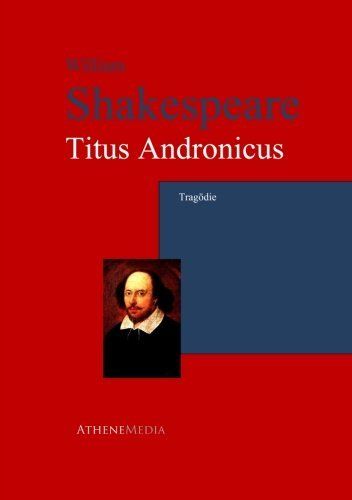 Titus Andronicus: Tragödie
