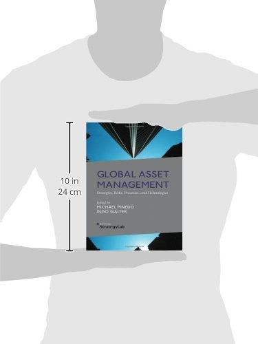 Global Asset Management: Strategies, Risks, Processes, and Technologies