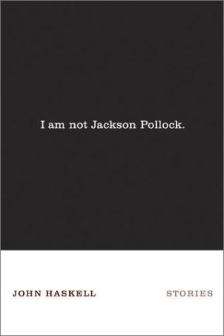 Download I Am Not Jackson Pollock: Stories pdf epub