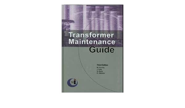 Amazon transformer maintenance guide 9780939320028 m amazon transformer maintenance guide 9780939320028 m horning j kelly s myers r stebbins books fandeluxe Gallery