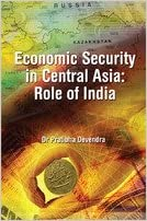 Economic Security in Cental Asia: Role of India