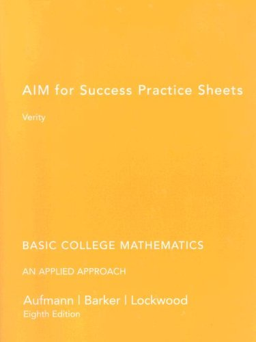 Aufmann Basic College Math Practice Sheets Eighth Edition