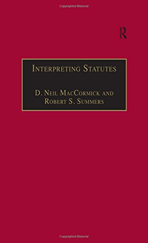 Interpreting Statutes: A Comparative Study (Applied Legal Philosophy)