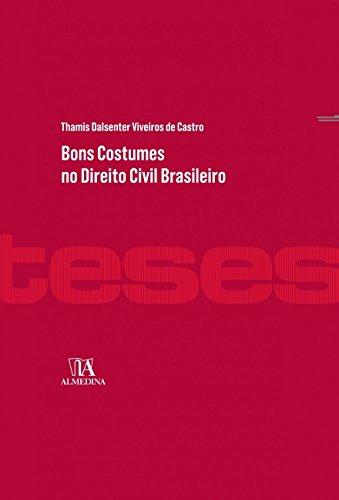 Portugueses No Brasil Costumes (Bons Costumes no Direito Civil Brasileiro (Em Portuguese do Brasil))