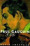 Paul Gauguin, David Sweetman, 0684809419