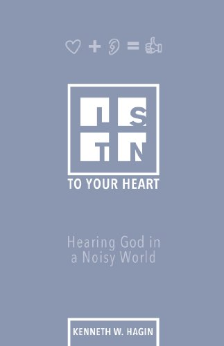 Listen To Your Heart:Hearing God in a Noisy World