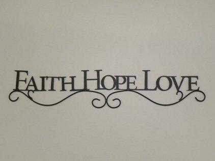 FAITH HOPE LOVE Decorative Wall Plaque (By Faith Love Plaque)