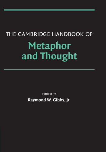The Cambridge Handbook of Metaphor and Thought (Cambridge Handbooks in Psychology)
