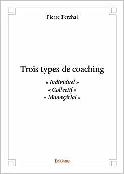 Trois Types de Coaching