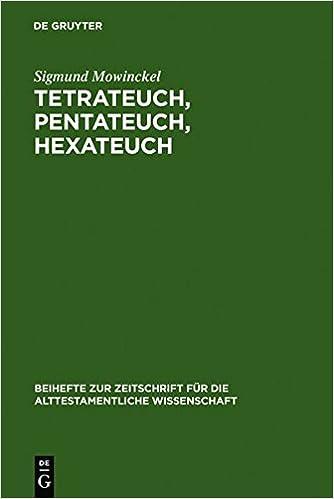 Book Tetrateuch, Pentateuch, Hexateuch (Beihefte Zur Zeitschrift Fa1/4r die Alttestamentliche Wissen)