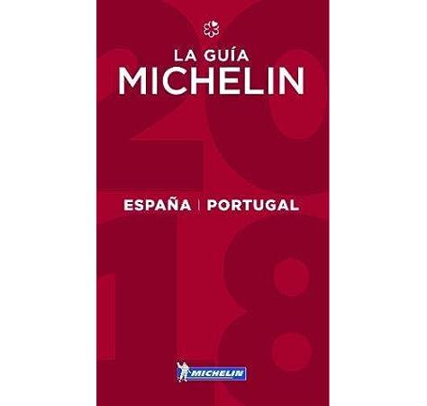 La guía MICHELIN España & Portugal 2018: Restaurants & Hotels La guida Michelin: Amazon.es: Michelin: Libros