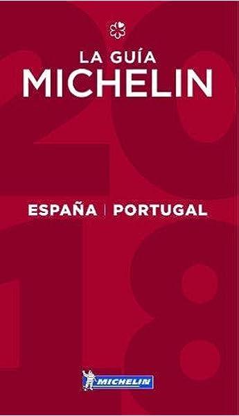 La guía MICHELIN España & Portugal 2018: Restaurants & Hotels La ...