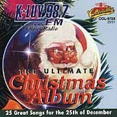 The Ultimate Christmas Album: KLUV by Collectables