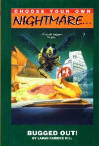 Books : Bugged Out! (Choose Your Own Nighmare)