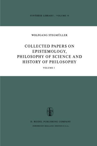 Collected Papers on Epistemology, Philosophy of Science and History of Philosophy: Volume I (Synthese Library) (Volume 1