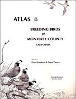 Atlas of the Breeding Birds of Monterey County California